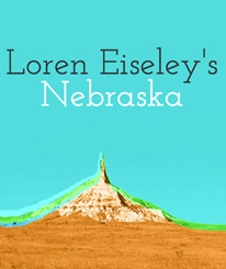 Loren Eiseley's Nebraska