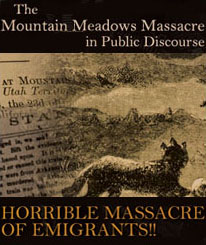 The Mountain Meadows Massacre in Public Discourse