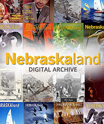 Nebraskaland Magazine Digital Archive
